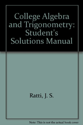 Student Solutions Manual for College Algebra and Trigonometry