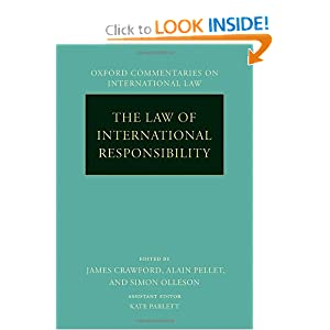 The Law of International Responsibility (Oxford Commentaries on International Law) James Crawford, Alain Pellet and Simon Olleson