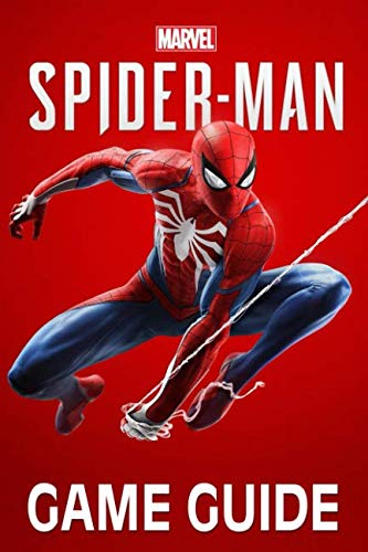 Marvel?s Spider-Man Game Guide: Walkthroughs, Side Missions, Tips and Tricks and A Lot More!