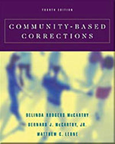 Community-Based Corrections (with InfoTrac)