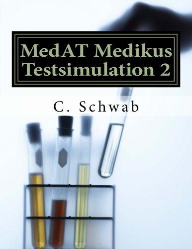 MedAT Medikus Testsimulation 2: 185 Fragen für das Aufnahmeverfahren Medizin in Österreich