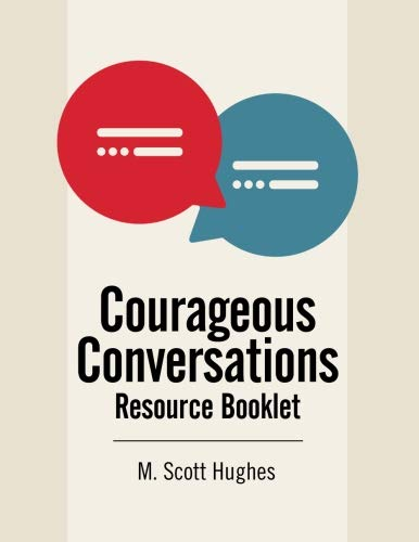 Courageous Conversations: Structured Dialogues for Learning: Resource Booklet ()