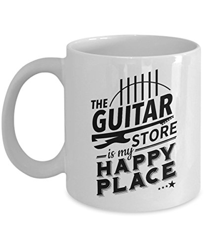 The Guitar Store Is My Happy Place Coffee & Tea Gift Mug For A Session Guitarist Dad, Musician Friend And Guitar Lover, Player Or Enthusiast Boyfriend