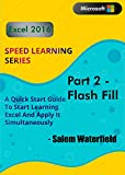Excel 2016 Speed Learning Series: Part 2