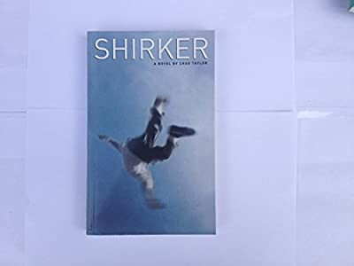Shirker by Chad Taylor (2000-03-07)
