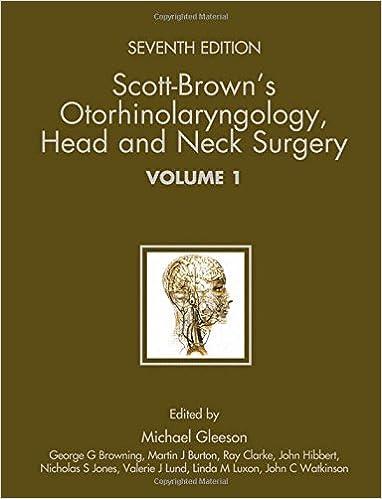 Scott Brown Otorhinolaryngology 7th Edition Ebook Download
