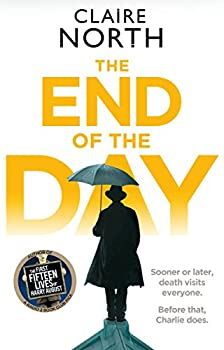 The End of the Day by Claire North fantasy book reviews