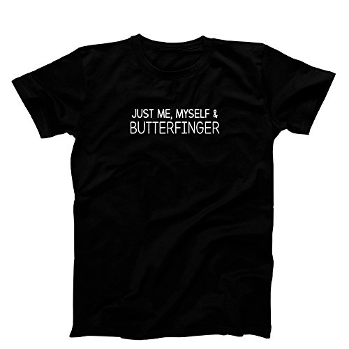 3 O'Clock Gift Shop Just Me, Myself, and Butterfinger T-Shirt, Men's Black Small