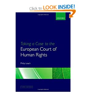 Taking a Case to the European Court of Human Rights Philip Leach