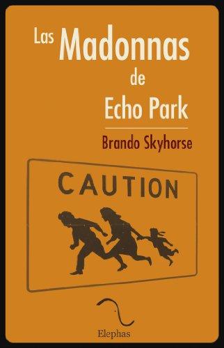Las Madonnas de Echo Park (Spanish - Madonnas Of Echo