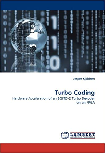 Turbo Coding: Hardware Acceleration of an EGPRS-2 Turbo Decoder on an FPGA