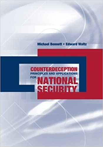 Book Counterdeception Principles and Applications for National Security by Edward Waltz (2007-02-28)