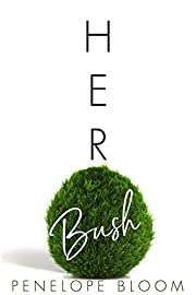 Her Bush (Objects of Attraction Book 6)