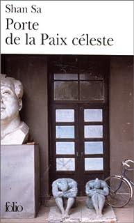 Porte de la paix céleste : roman
