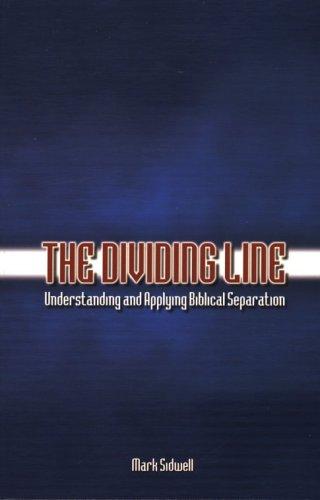 Dividing Line : Biblical Sep.