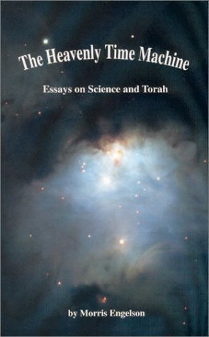 The Heavenly Time Machine: Essays on Science and Torah PDF