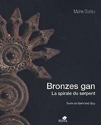 Bronzes gan : La spirale du serpent