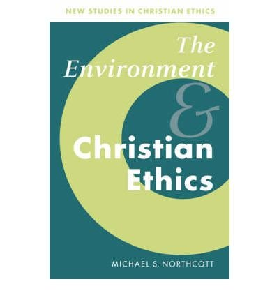 Download [(The Environment and Christian Ethics)] [Author: Michael S. Northcott] published on (February, 2004) PDF
