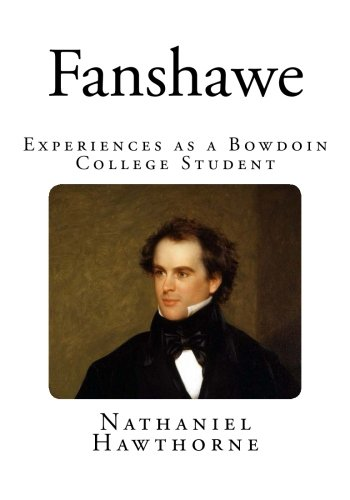 Fanshawe: Experiences as a Bowdoin College Student