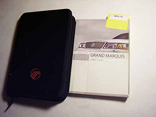 2003 Mercury Grand Marquis Owners (Mercury Marquis Owners Manual)