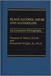 alcohol annotated bibliography Alcohol annotated bibliography alcohol annotated bibliography  jenna knight 000474041 mrs cukrowski cornerstone 1 april 2013 annotated bibliography: effects of alcohol on the brain research question: what long lasting effects does binge drinking have on the brain as a college student, alcohol is a very real and prevalent temptation.