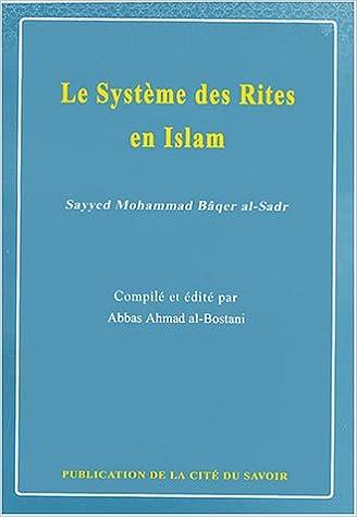 Lire Le Système des Rites en Islam pdf, epub