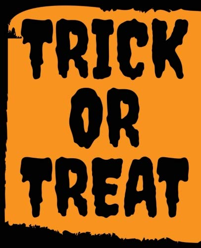 Trick or Treat: Halloween Journal Composition Notebook Diary Planner for pre October 31st.