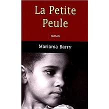 PETITE PEULE (LA)