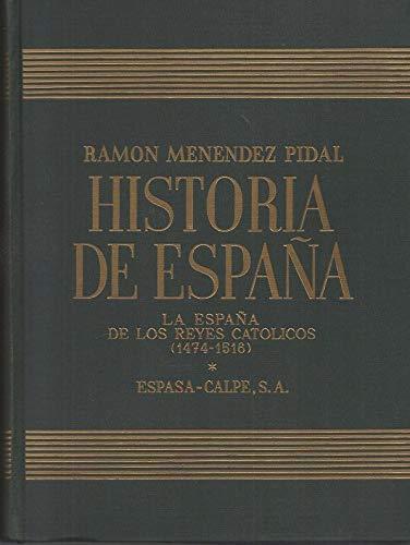 Historia de España. Tomo XVII: La España de los Reyes Católicos ...