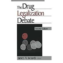 The Drug Legalization Debate