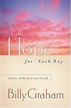 Hope for Each Day: Words of Wisdom and Faith 1404100148 Book Cover