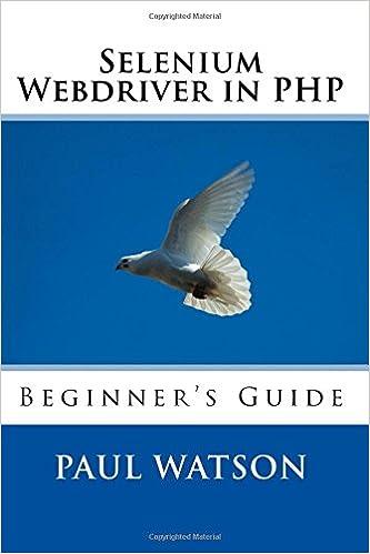 Selenium Webdriver In Php Beginner S Guide Mr Paul Watson