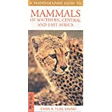 Mammals of Southern and East Africa (Photographic Guide)