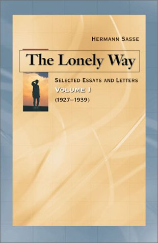 The Lonely Way: Selected Essays and Letters, Volume 1