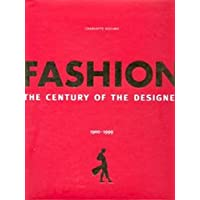 Fashion: The Century of the Designer, 1900-1999
