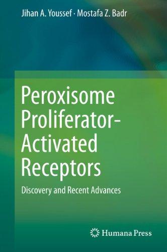 Peroxisome Proliferator-Activated Receptors: Discovery and Recent Advances (Activated Receptors)