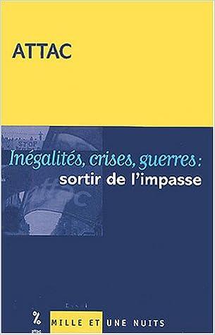 Livre gratuits Inégalités, crises, guerres : Sortir de l'impasse epub, pdf