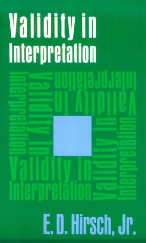 Validity in Interpretation [E.D. Hirsch] (Tapa Blanda)