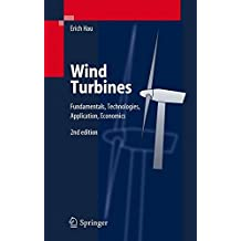 Wind Turbines: Fundamentals, Technologies, Application, Economics