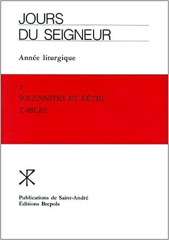 Lire Solennités et fêtes, tome 7 epub pdf