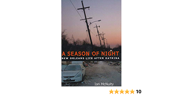 A Season of Night: New Orleans Life after Katrina: Amazon.es ...