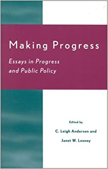 Book Making Progress: Essays in Progress and Public Policy