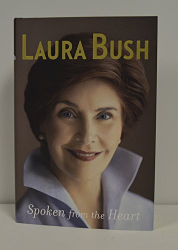 """LAURA BUSH signed """"Spoken from the Heart"""" Hardcover Book FIRST EDITION"""
