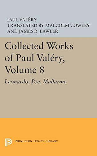 Collected Works of Paul Valery, Volume 8: Leonardo, Poe, Mallarme (Princeton Legacy Library) by Valery Paul