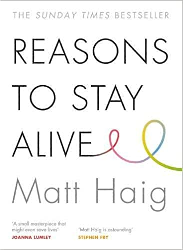 Image result for Matt Haig, Reasons to Stay Alive