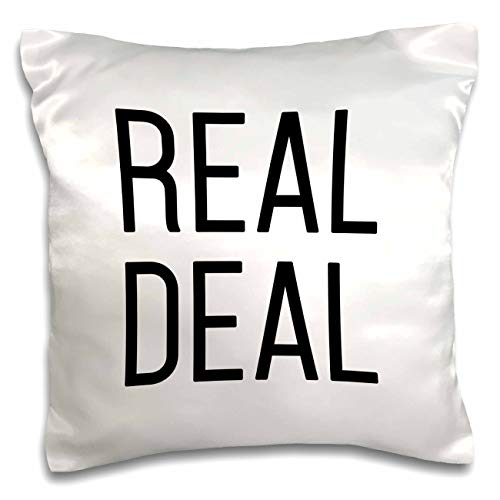 3dRose Tory Anne Collections Quotes - Real Deal - 16x16 inch Pillow Case (pc_301005_1)