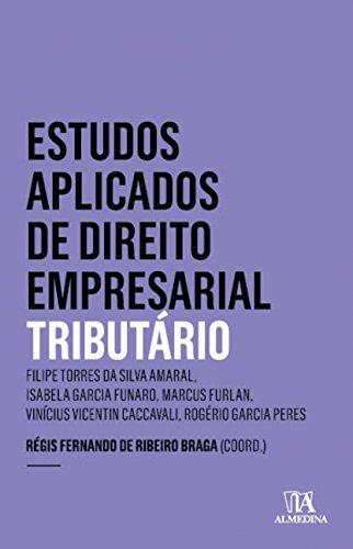 Estudos aplicados de direito empresarial: tributário