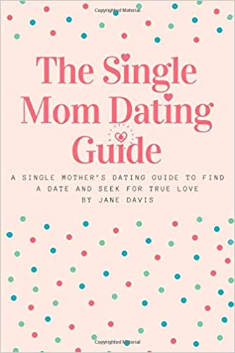 How to handle dating a single mom