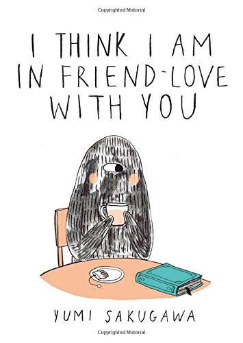 I Think I Am In Friend-Love With You (Best Friends Falling In Love Novels)