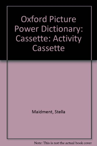 Oxford Picture Power Dictionary: Activity Cassette by Oxford University Press